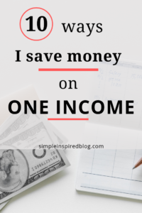 How I Save Money On One Income (With No Kids)