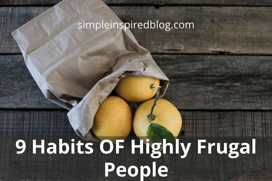 9 Habits OF Highly Frugal People